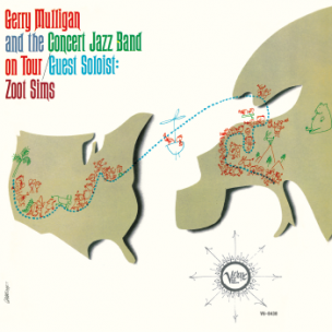 Gerry Mulligan and the Concert Jazz Band On Tour / Guest Soloist: Zoot Sims